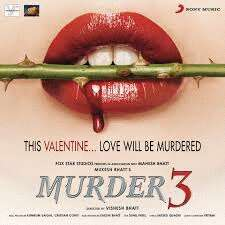 Murder 3 (Original Motion Picture Soundtrack) Songs Download: Murder 3  (Original Motion Picture Soundtrack) MP3 Songs Online Free on Gaana.com