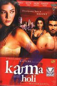 Karma, Confessions and Holi (2009) directed by Manish Gupta • Reviews, film  + cast • Letterboxd
