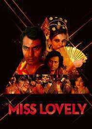 Is 'Miss Lovely' on Netflix UK? Where to Watch the Movie - New On Netflix UK
